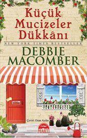 Küçük Mucizeler Dükkanı : Cep Boy - Debbie Macomber