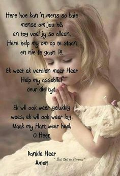 Maak my hart heel o Heer Prayer Verses, Prayer Quotes, Bible Verses, I Love You God, Afrikaanse Quotes, Evening Greetings, Special Words, Bible Truth, Prayer Board