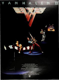 "Van Halen II LP ad, run in Billboard, February 1979. Note Warner Bros. has adopted Roth's catchphrase for VH's brand of rock music. Van Halen, Roth always declared, played neither hard hard rock nor heavy metal. Rather, they played ""Big Rock."""