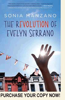 Evelyn grows up in Spanish Harlem with a sassy grandmother (what a great, strong character!) as the neighborhood flares. It's historic fiction—based on news events of 1969—about how Latinos stood up for themselves and took charge.