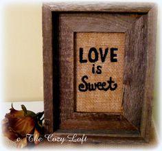 Love Is Sweet Rustic Country Burlap Wedding Decoration #rusticwedding