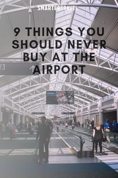 Things You Should Never Buy at the Airport: To save money, do some research ahead of time and compare costs—especially when you're in the market for one of these nine items Travel Fund, Airline Travel, Air Travel, Cheap Travel, Travel Tips, Airport Hacks, Airport Hotel, Newark Liberty International Airport