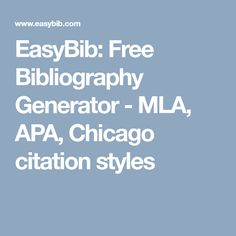 Welcome To The Purdue University Online Writing Lab Owl  Writing  Easybib Free Bibliography Generator  Mla Apa Chicago Citation Styles  School Tipsessay Questionsschool