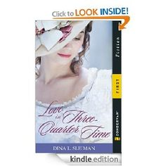 Love in Three-Quarter Time [Kindle Edition], (historical romance, inspirational romance, historical fiction, romance, christian fiction, christian romance, federalist, inspirational fiction)