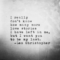 My Last • Leo Christopher • My book, Sleeping In Chairs, is available now for preorder through LeoChristopherPoetry.com