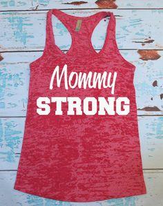 Burnout Tank. Workout Tank. Mommy Strong. by strongconfidentYOU