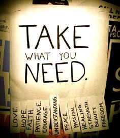 Take What You Need... Ahh, where should I start?