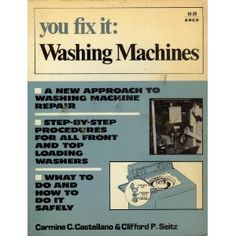 You Fix It: Washing Machines (Paperback)  http://lupinibeans.com/amazonimage.php?p=0668027045  0668027045