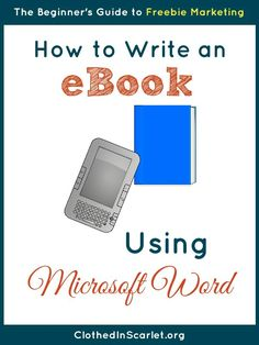 Step by step instructions on how to write an eBook using Microsoft Word
