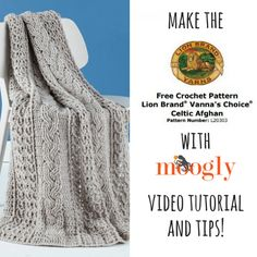 Learn to crochet our Celtic Cable Afghan with this easy to follow tutorial by Tamara Kelly of Moogly!