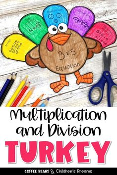 Turkey Craft | Multiplication and Division | Thanksgiving Activity