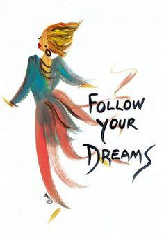 Follow Your Dreams: Cidne Wallace Magnet