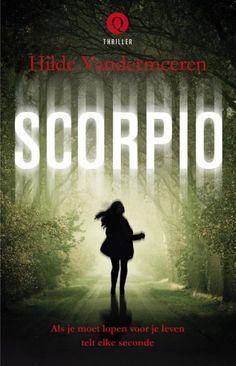 Scorpio – Hilde Vandermeeren Huurmoordenaars spelen de hoofdrol in deze nieuwste thriller van deze Belgische schrijfster. Ze zuigt je in de vreemde wereld van de opdrachten die huurmoordenaars krijgen. Hebben ze ook nog gevoel of een geweten? Aanrader! 67/52