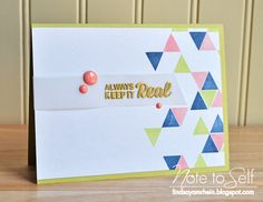 Note To Self:: Always Keep It Real Stamped card with triangles and enamel dots by Lindsay using mama elephant trifecta stamps