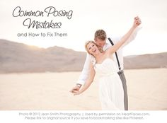 Common Photography Mistakes and How to Fix Them {Part 3 – Posing}