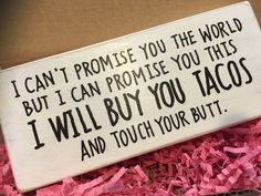 Buy You Tacos gift for girlfriend fiancee by KissThisGirlfriend