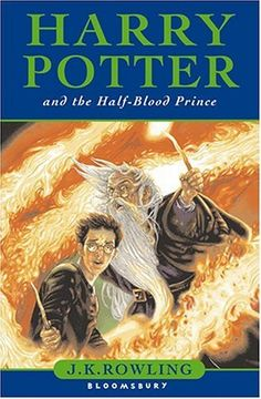 Harry Potter and the Half-Blood Prince  J. K. Rowling  my personal favorit of the row