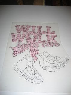 Heat Transfer Will Walk for a Cure in Pink Clear by cthorses66, $10.00
