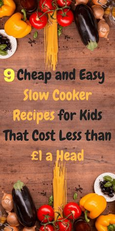9 cheap and easy slow cooker recipes for kids that cost less than £1 a head including costs and ingredients by Laura at Savings 4 Savvy Mums. #CheapandEasy #SlowCooker #CheapFood