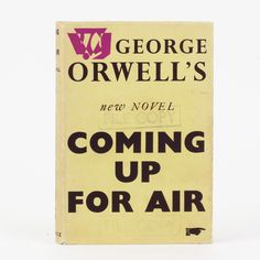 Coming Up For Air, George Orwell, First Edition