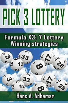 Pick 3 Lottery: Formula 7 Lottery Winning Strategies PDF Hans A. Pick 3 Lottery, Lottery Winner, Winning The Lottery, Lotto Winners, Lottery Strategy, Lottery Games, Lottery Tickets, Lotto Lottery, Picking Lottery Numbers