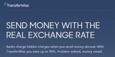 Transferwise – save money when sending money abroad - Recycle and Invest