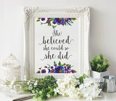 She Believed She Could | Wall Art Quote | Inspirational Quote | Wall Art Print | Quote Print | Digital Art | Typography Quote | Life Quote