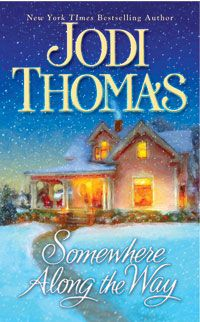 Somewhere Along the Way | Harmony Series | Jodi Thomas