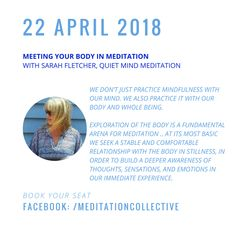 """Sarah Fletcher, founder of The Meditation Collective and Quiet Mind Meditation will lead """"Meeting Your Body In Meditation"""""""