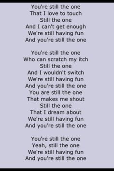 You re still the one song lyrics