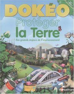 Dokéo : protéger la Terre