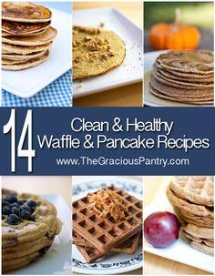 14 Clean Eating Waffle & Pancake Recipes. Yum!