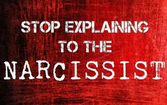 Can you ever make the narcissist understand? Could something else work? Read on to find out.