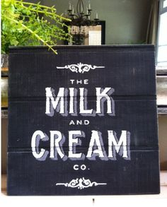 Vintage Wood Sign Shabby Chic Cottage Kitchen French Provincial Milk Cream Co Company Farmhouse Black White Dairy Advertisment