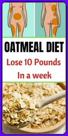 oatmeal diet plan is a balanced calorie diet that requires you to replace at least two meals of the day with oatmeal. in phase include oatmeal Loose Weight Meal Plan, Diet Plans To Lose Weight Fast, Lose 10 Pounds In A Week, Losing 10 Pounds, Diet Drinks, Diet Snacks, Diet Meals, Diet Foods, Leiden
