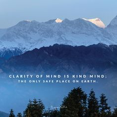 «Clarity of mind is kind mind; the only safe place of earth. Spiritual Path, Spiritual Awakening, Ted Speakers, Narcissistic Abuse Recovery, Byron Katie, Life Rules, Love Yourself First, Entp, Strong Quotes