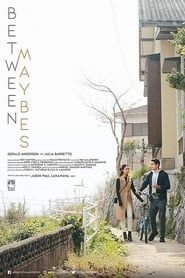 Watch Between Maybes 2019 Film Streaming vf Gratuit en Francais All Movies, Movies 2019, Movies Free, Streaming Vf, Streaming Movies, Frances Movie, Pinoy Movies, Watch Free Movies Online, Watch Tv Shows
