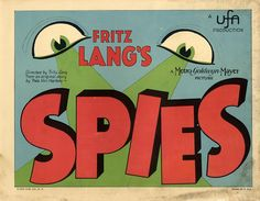 Lobby card for SPIONE (Fritz Lang, Germany, 1928) Artist: uncredited Poster source: WalterFilm