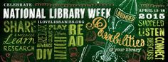 Hermione's Knapsack: National Library Week 2015 - posted 4/17/15