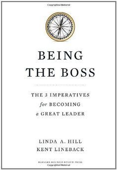 Being the Boss: The 3 Imperatives for Becoming a Great Leader by Linda A. Hill http://www.amazon.com/dp/B004CFAZYU/ref=cm_sw_r_pi_dp_u9xjwb022AY0P
