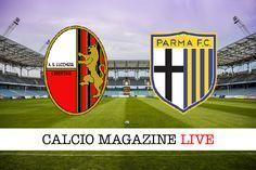 Lucchese-Parma cronaca in diretta risultato e tabellino