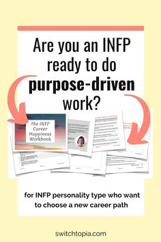 Are you an INFP ready to do purpose-driven work? Wondering what INFP careers would suit you? Download the INFP Career Happiness workbook
