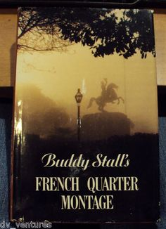 "Buddy Stall's New Orleans "" French Quarter Montage "" BOOK SIGNED Photos 1st Edition"