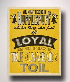 A lovely graphic poster that describes your robust Hufflepuff core. | 31 Gifts That Will Make Any Hufflepuff Love You Forever