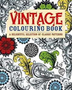 Vintage Colouring Book : Adult Colouring Books