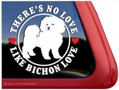 theres no love like bichon love bichon frise dog vinyl window auto decal sticker - Frise Vinyle