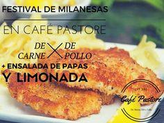 FESTIVAL DE MILANESAS EN CAFÉ PASTORE DE CARNE DE POLLO Dr. Morra 7...