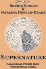 Supernature: Paranormal Stories From The Wittegen Press Giveaway Games  by Sophie Duncan, Natasha Duncan-Drake