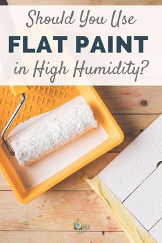 Before painting the interior of your house, make sure you're using the right paint sheen. Flat paint may not be best for areas of high traffic or high humidity. We outline the pros and cons of using flat paint here: