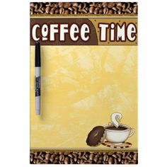 Coffee Time Dry Erase Board